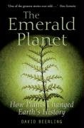 Emerald Planet How Plants Changed Earth's History  2008 9780199548149 Front Cover
