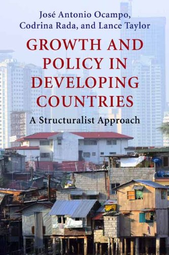 Growth and Policy in Developing Countries A Structuralist Approach  2009 9780231150149 Front Cover
