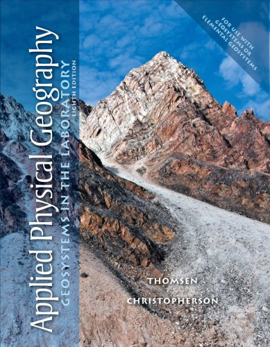 Applied Physical Geography Geosystems in the Laboratory 8th 2012 (Revised) edition cover