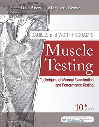 Daniels and Worthingham's Muscle Testing Techniques of Manual Examination and Performance Testing 10th 2019 9780323569149 Front Cover