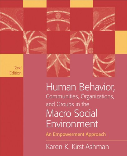 Human Behavior, Communities, Organizations, and Groups in the Macro Social Environment An Empowerment Approach 2nd 2008 (Revised) edition cover