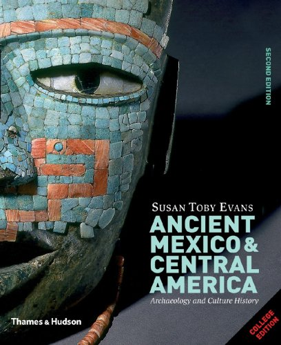 Ancient Mexico and Central America Archaeology and Culture History 2nd 2008 edition cover