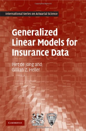 Generalized Linear Models for Insurance Data   2008 9780521879149 Front Cover
