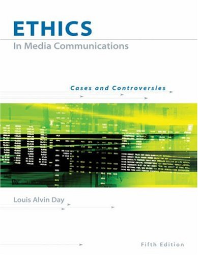 Ethics in Media Communications Cases and Controversies 5th 2006 (Revised) 9780534637149 Front Cover