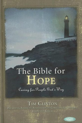 Bible for Hope Caring for People God's Way  2007 edition cover
