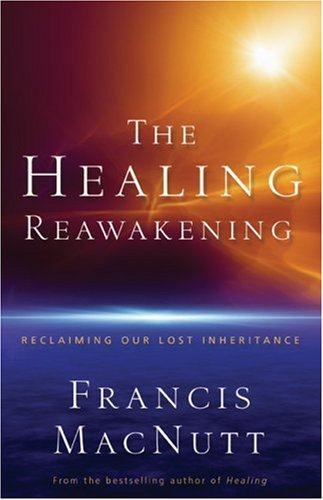 Healing Reawakening Reclaiming Our Lost Inheritance N/A edition cover