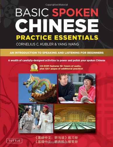 Basic Spoken Chinese Practice Essentials An Introduction to Speaking and Listening for Beginners  2010 edition cover