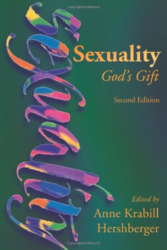 Sexuality God's Gift 2nd 2010 edition cover