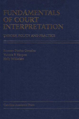 Fundamentals of Court Interpretation Theory, Policy and Practice N/A edition cover