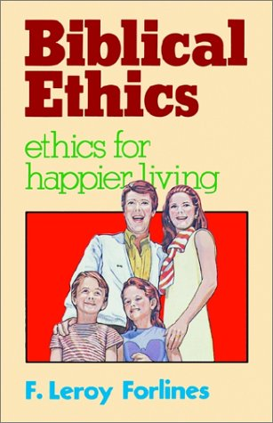 Biblical Ethics  N/A edition cover