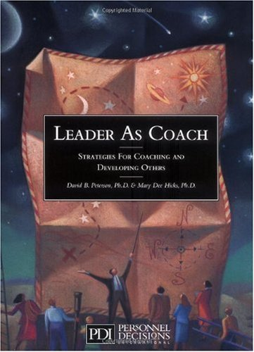 Leader As Coach : Strategies for Coaching and Developing Others  1996 edition cover