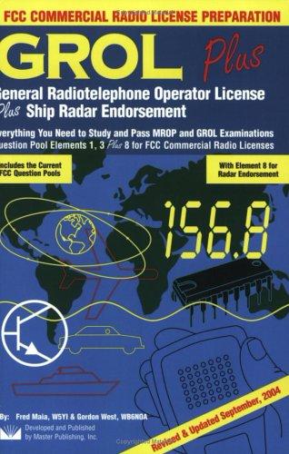 GROL Plus : General Radiotelephone Operator License Plus Ship Radar Endorsement 2nd 2003 (Revised) edition cover