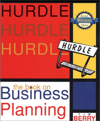 Hurdle: the Book on Business Planning : Millennium Edition (Revised)  2000 9780966489149 Front Cover