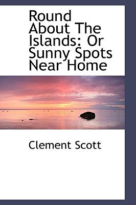 Round About the Islands: Or Sunny Spots Near Home  2009 edition cover
