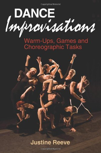 Dance Improvisations Warm-Ups, Games and Choreographic Tasks  2011 edition cover