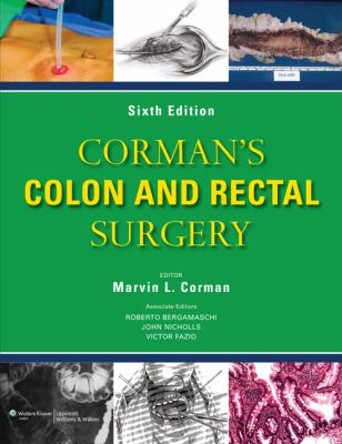 Corman's Colon and Rectal Surgery  6th 2013 (Revised) edition cover