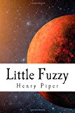 Little Fuzzy  N/A 9781494244149 Front Cover