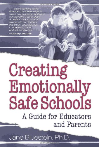 Creating Emotionally Safe Schools A Guide for Educators and Parents  2001 edition cover
