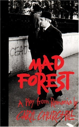 Mad Forest A Play from Romania N/A 9781559361149 Front Cover