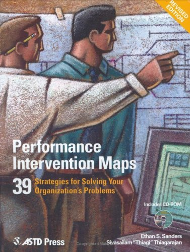 Performance Intervention Maps 39 Strategies for Solving Your Organization's Problems  2005 edition cover