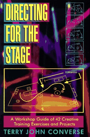 Directing for the Stage A Workshop Guide for 42 Creative Training Exercises and Projects N/A edition cover