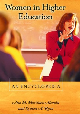 Women in Higher Education An Encyclopedia  2002 9781576076149 Front Cover