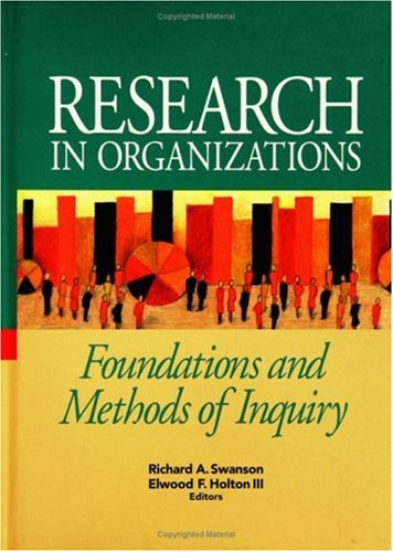 Research in Organizations Foundations and Methods of Inquiry  2005 edition cover