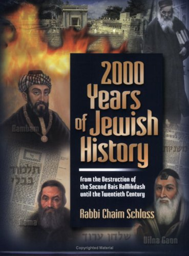 2000 Years of Jewish History : From the Destruction of the Second Bais Hamikdash until the Twentieth Century  2002 9781583302149 Front Cover