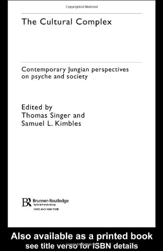 Cultural Complex Contemporary Jungian Perspectives on Psyche and Society  2004 edition cover