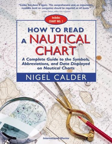 How to Read a Nautical Chart A Complete Guide to the Symbols, Abbreviations, and Data Displayed on Nautical Charts  2003 (Revised) edition cover