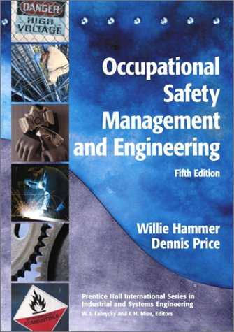 Occupational Safety Management and Engineering  5th 2001 edition cover