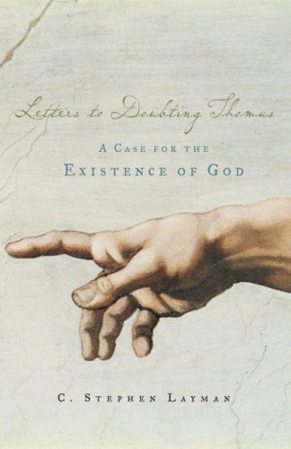 Letters to Doubting Thomas A Case for the Existence of God  2006 edition cover