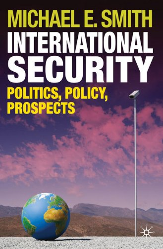 International Security Politics, Policy, Prospects  2010 edition cover