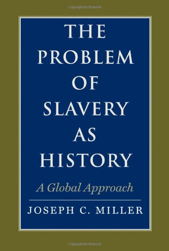 Problem of Slavery As History A Global Approach  2012 9780300113150 Front Cover
