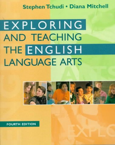 Exploring and Teaching the English Language Arts  4th 1999 (Revised) edition cover