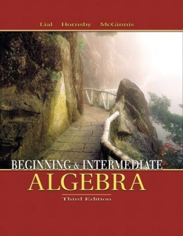 Beginning and Intermediate Algebra  3rd 2004 (Revised) edition cover