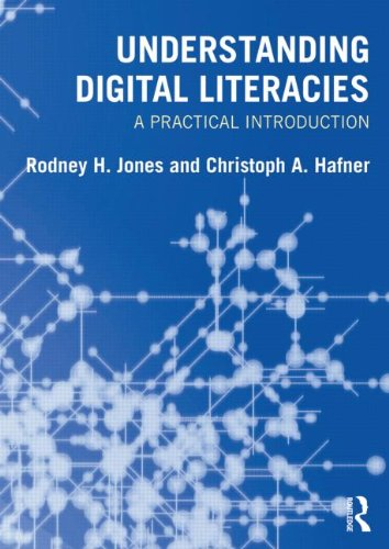 Understanding Digital Literacies A Practical Introduction  2012 edition cover