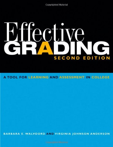 Effective Grading A Tool for Learning and Assessment in College 2nd 2010 edition cover