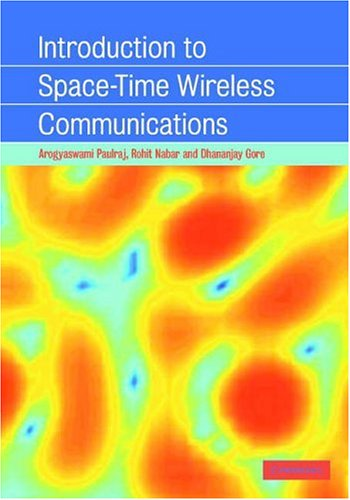 Introduction to Space-Time Wireless Communications   2003 9780521826150 Front Cover