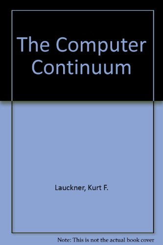 COMPUTER CONTINUUM 3rd 2003 9780536721150 Front Cover