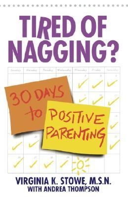 Tired of Nagging? 30 Days to Positive Parenting N/A 9780553379150 Front Cover