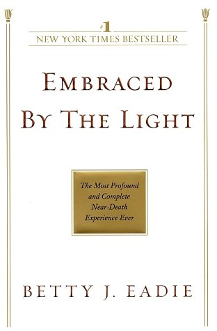 Embraced by the Light  N/A 9780553382150 Front Cover