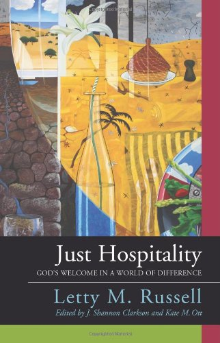 Just Hospitality God's Welcome in a World of Difference  2009 edition cover