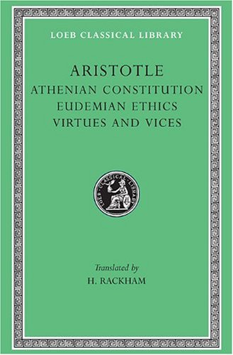 Aristotle Athenian Constitution Eudemian Ethics Virtues and Vices   1935 edition cover