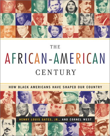 African-American Century How Black Americans Have Shaped Our Country  2002 (Reprint) edition cover