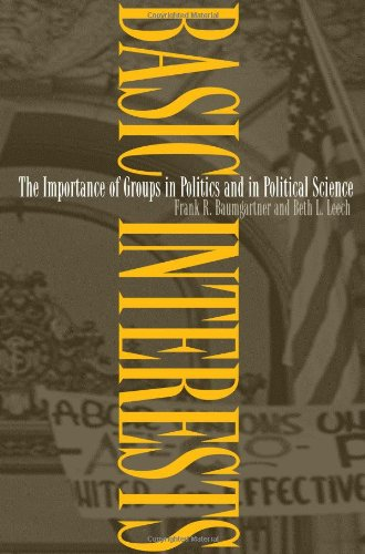Basic Interests The Importance of Groups in Politics and in Political Science  1998 edition cover