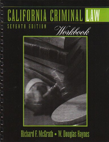 California Criminal Law Workbook  7th 2003 (Revised) 9780757504150 Front Cover