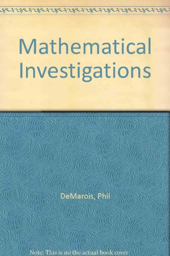 Mathematical Investigations  2nd 2009 (Revised) 9780757559150 Front Cover