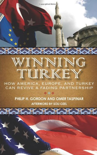 Winning Turkey How America, Europe, and Turkey Can Revive a Fading Partnership  2008 edition cover