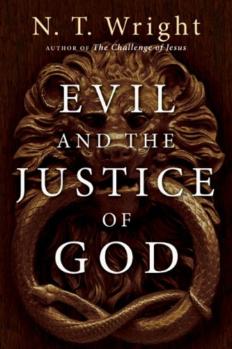 Evil and the Justice of God  N/A edition cover